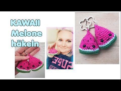 KAWAII Wassermelone häkeln – Häkelanleitung Schlüsselanhänger – YouTube