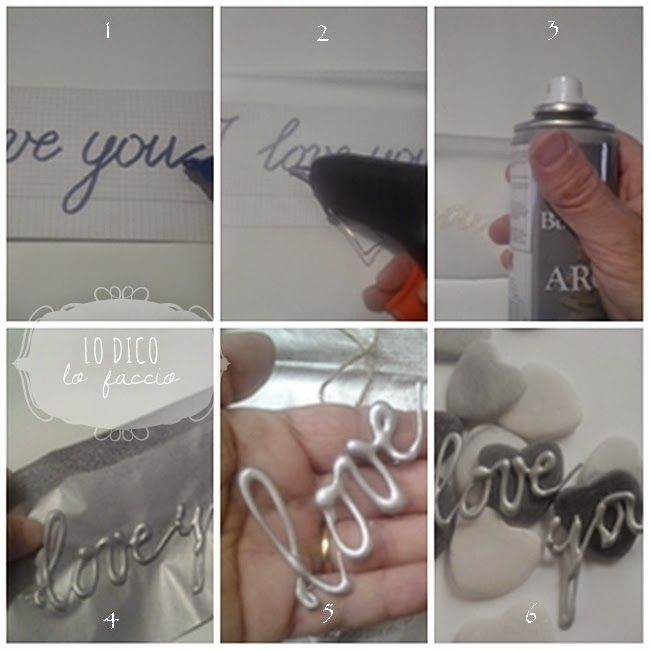 So easy & cute!  Lo Dico, lo Faccio : 'I love you' handmade con colla a caldo