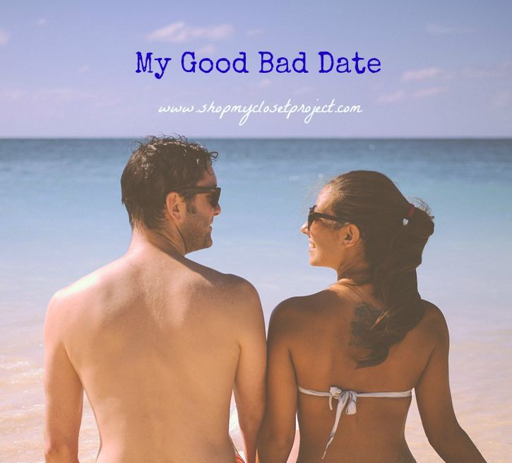 """I've started dating again and experience a really good """"bad"""" date! Have you experienced one too?"""