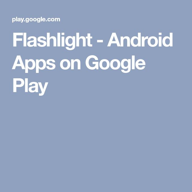 Flashlight - Android Apps on Google Play