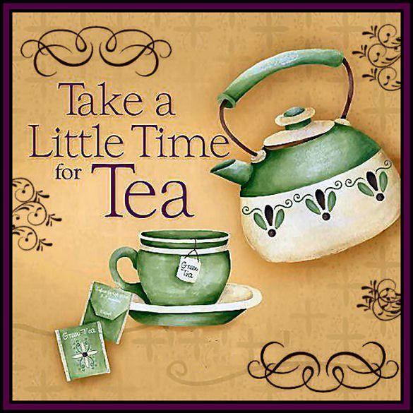Traducción: Tomar un poco de tiempo para el té.