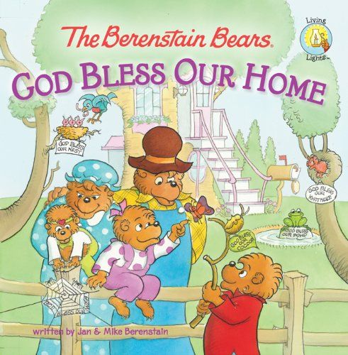 The Berenstain Bears God Bless Our Home Living Lights By