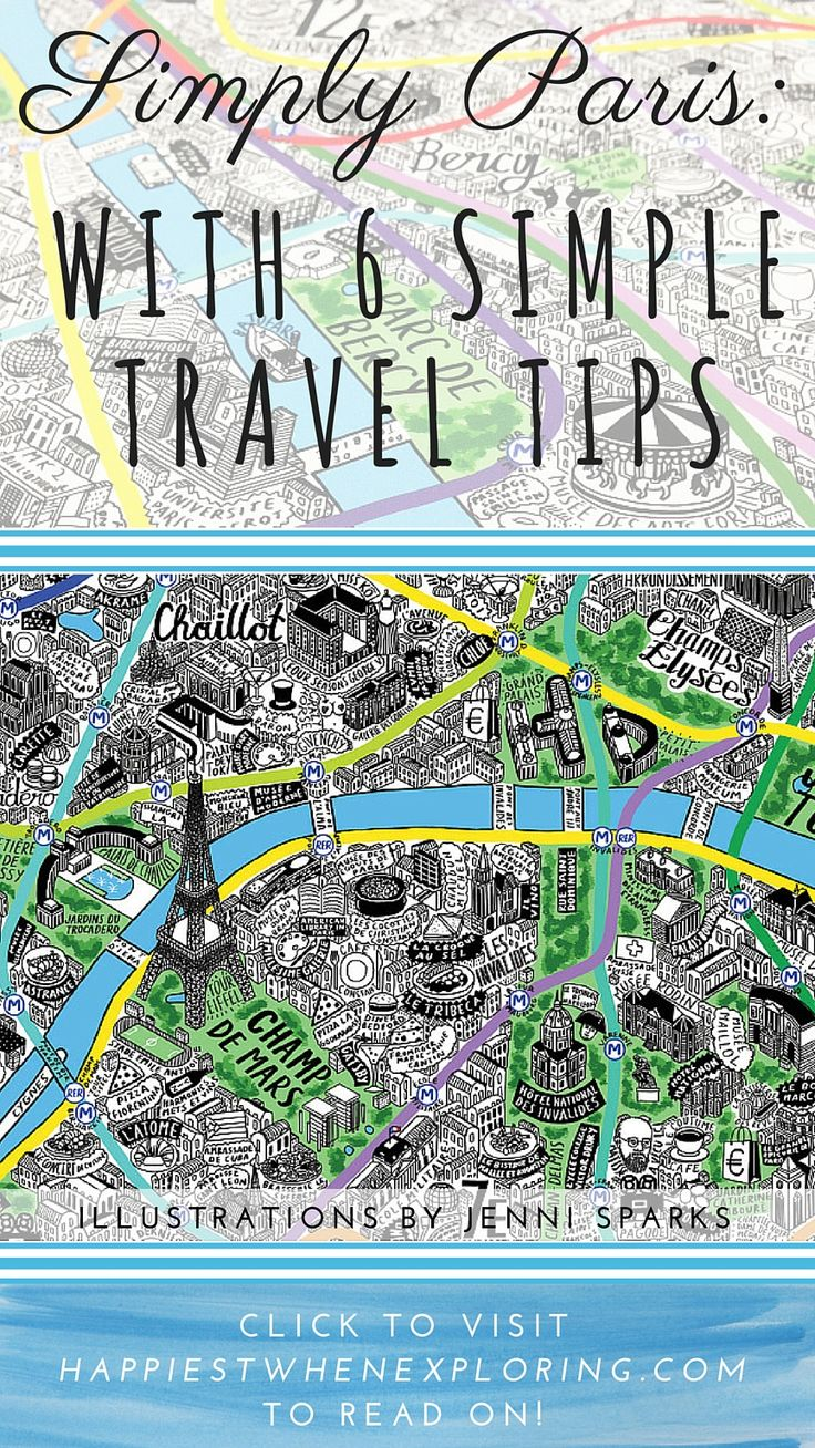 Simply Paris: With 6 Simple Travel Tips for visiting the Magical City! post by Celia Persechino on happiestwhenexploring . com // Illustration by Jenni Sparks at JenniSparks . com