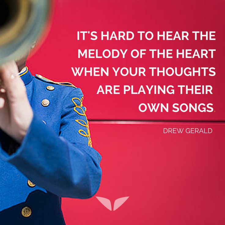 It's hard to hear the melody of the heart when your thoughts are playing their own songs. http://www.finerminds.com/manifesting/3-crucial-steps-freedom-manifesting-dreams?utm_content=buffer65e6f&utm_medium=social&utm_source=pinterest.com&utm_campaign=buffer
