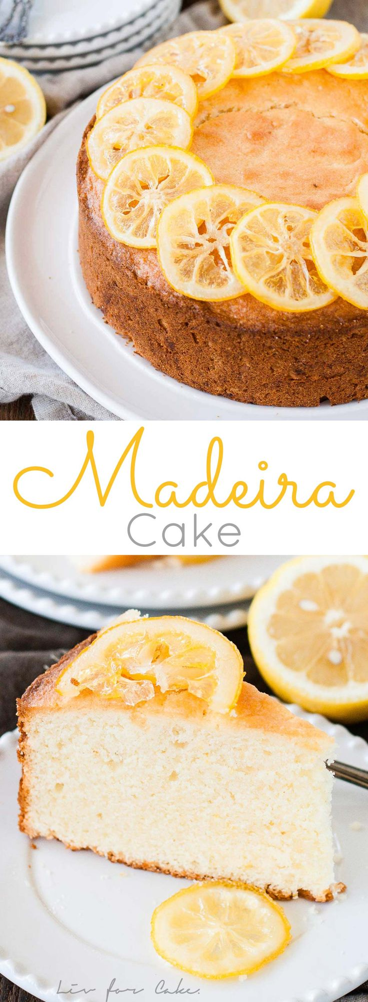 This classic English Madeira Cake is the easiest dessert you will ever make. Lightly flavoured with lemon and topped with candied lemon slices. | livforcake.com