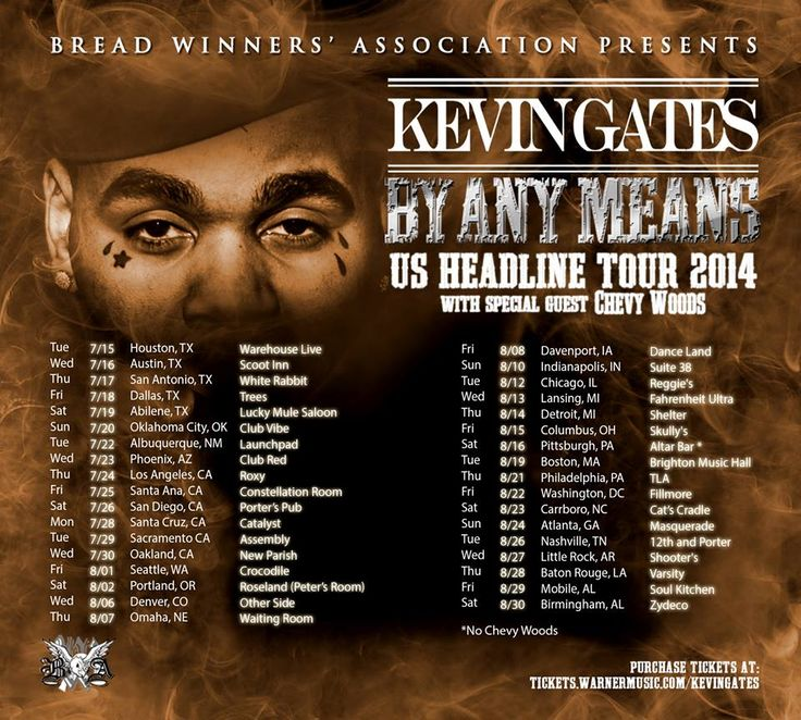 "NEWS: The rapper, Kevin Gates, has announced the ""By Any Means Tour."" Chevy Woods will join Gates as a supporting act on most dates of the tour. You can check out dates and details at http://digtb.us/byanymeanstour"