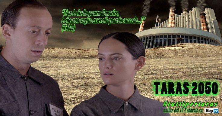 """In """" Taras 2050 """" Tobia, parla per citazioni di film #tuttipertaras"""