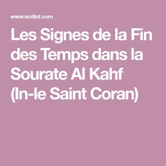 Les Signes de la Fin des Temps dans la Sourate Al Kahf (In-le Saint Coran)