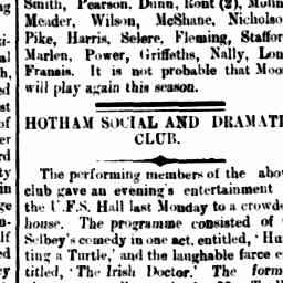 """""""Timothy Dandylion found an apt pupil in Mr. J. B. Stanway, whose delineation of the subject was most amusing. """" North Melbourne Advertiser, 28 Aug 1885, p. 3, 'Hotham social and dramatic club'."""