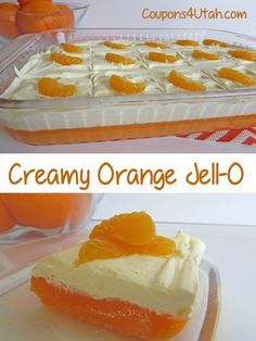Creamy Orange Jell-O. If you love orange creamsicles, you'll love this easy Jell-O Salad. Take it to a potluck and you WILL be asked for the recipe! - Coupons4Utah