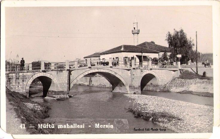 1950 ler #Mersin  Müftü köprüsü ve Müftü camisi...