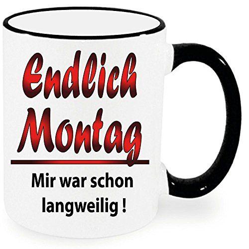 Lustige Sprüche Tasse XXL Schwarz * Endlich Montag * Wähl... https://www.amazon.de/dp/B01E5733W0/ref=cm_sw_r_pi_dp_x_LYWqybA4SEKFZ