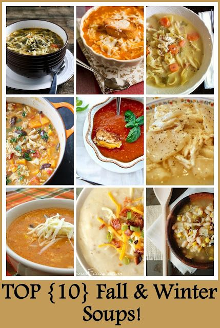 Top 10 Fall & Winter Soups: Hearty Chicken Stew with Butternut Squash & Quinoa; Roasted Tomato and Basil Soup; A spin on Cafe Rio's Chicken Tortilla Soup; Lasagna Soup; Crock Pot Creamy Chicken Noodle Soup; Slow Cooker Baked Potato Soup; Homemade Chicken and Dumpling Sour; White Chicken Chili Soup; Spinach Tomato Orzo Soup and Chicken Enchilada Soup.