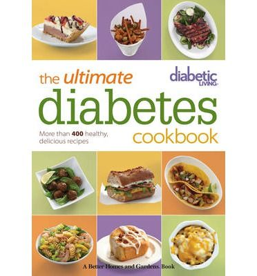 Diabetic Living the Ultimate Diabetes Cookbook Find out more at http://www.bookdepository.com/Diabetic-Living-Ultimate-Diabetes-Cookbook-Diabetic-Living-Editors/9781118626795//http://www.bookdepository.com/?a_aid=cuisines #Diabetic Diet Diabetic Recipes