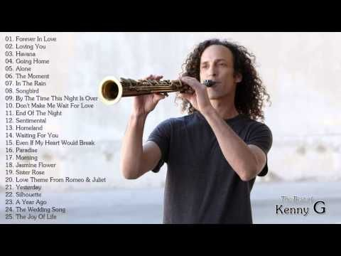 The Best of Kenny G - Kenny G Greatest Hits Full Album