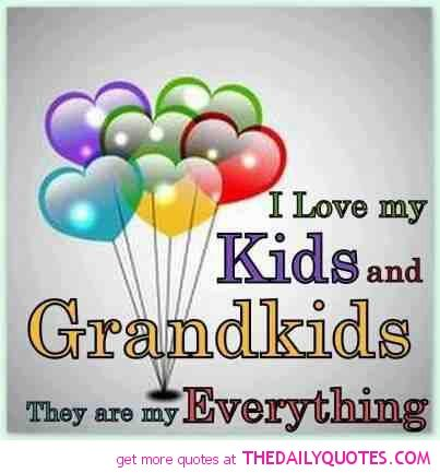 love your grandchildren everyday | motivational love life quotes sayings poems poetry pic picture photo ...