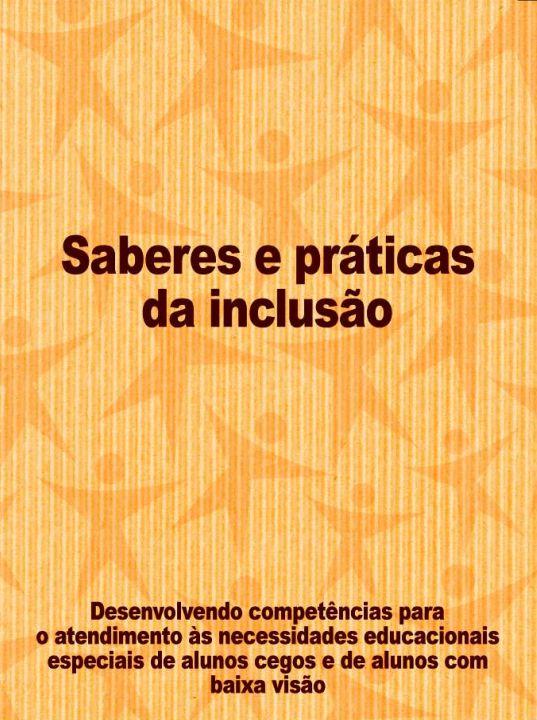 Desenvolvimento competências atendimento alunos cegos/baixa visão - publicação Brasil - 2006