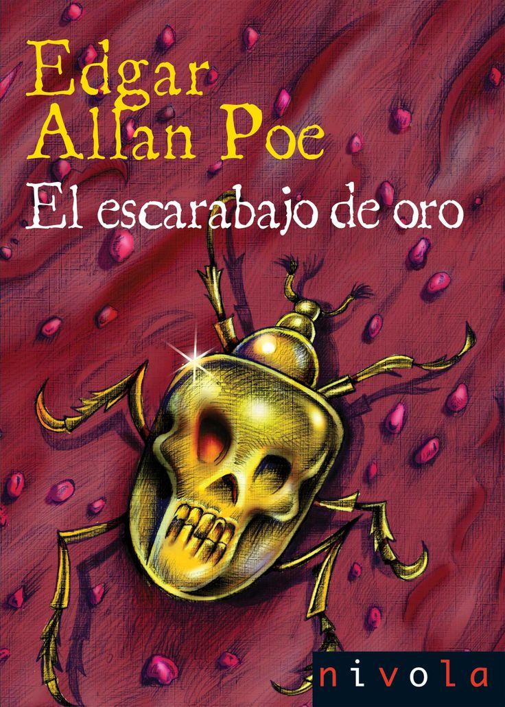 El escarabajo de oro. Poe, Edgar Allan.