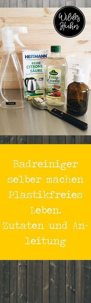 Rezept für selbergemachten Badreiniger. DIY. Schn…