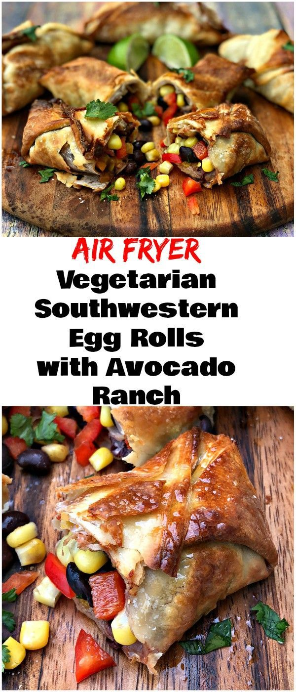 Air Fryer Vegetarian Southwestern Egg Rolls with Avocado Ranch is a quick and easy healthy recipe that rivals Chili's Southwestern Egg Rolls Recipe. These crispy, crunchy rolls are loaded with black beans, corn, diced tomatoes, red onions, and cilantro. The creamy dipping sauce is amazing! #AirFryer #AirFryerRecipes #TexMex #EggRolls