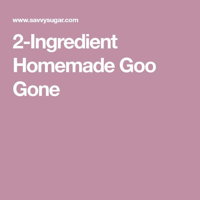 2-Ingredient Homemade Goo Gone