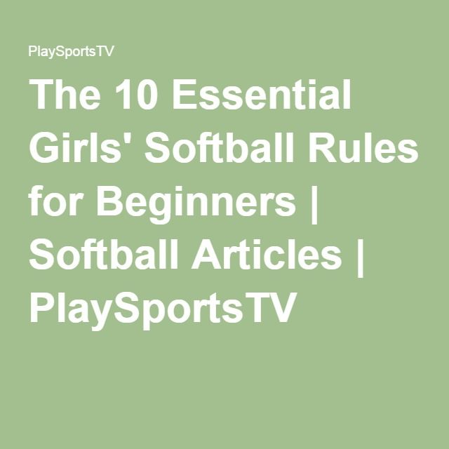 The 10 Essential Girls' Softball Rules for Beginners | Softball Articles | PlaySportsTV