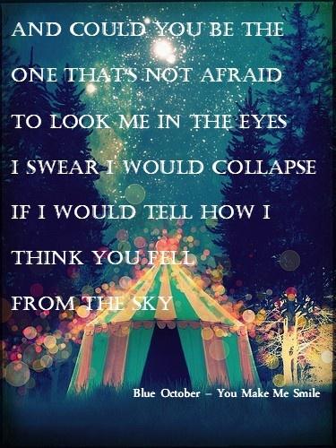 Blue October – You Make Me Smile