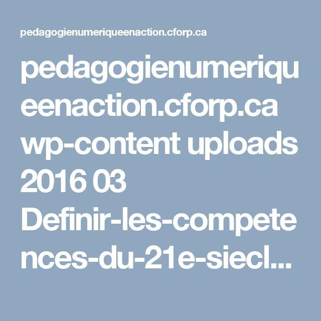 pedagogienumeriqueenaction.cforp.ca wp-content uploads 2016 03 Definir-les-competences-du-21e-siecle-pour-l_Ontario-Document-de-reflexion-phase-1-2016.pdf