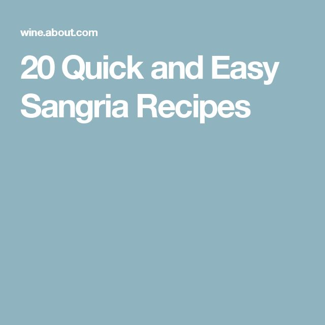 20 Quick and Easy Sangria Recipes