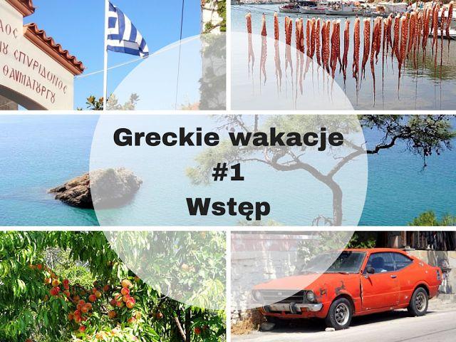 Greckie wakacje - wstęp #Greece #holiday #rhodes #thassos #vacation #crete