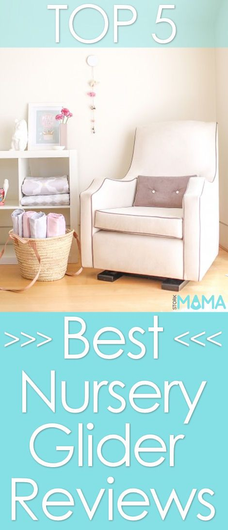 What is the best nursery glider? Click to read our top reviews and buying guide to find the best nursery glider for your family. Stork Mama