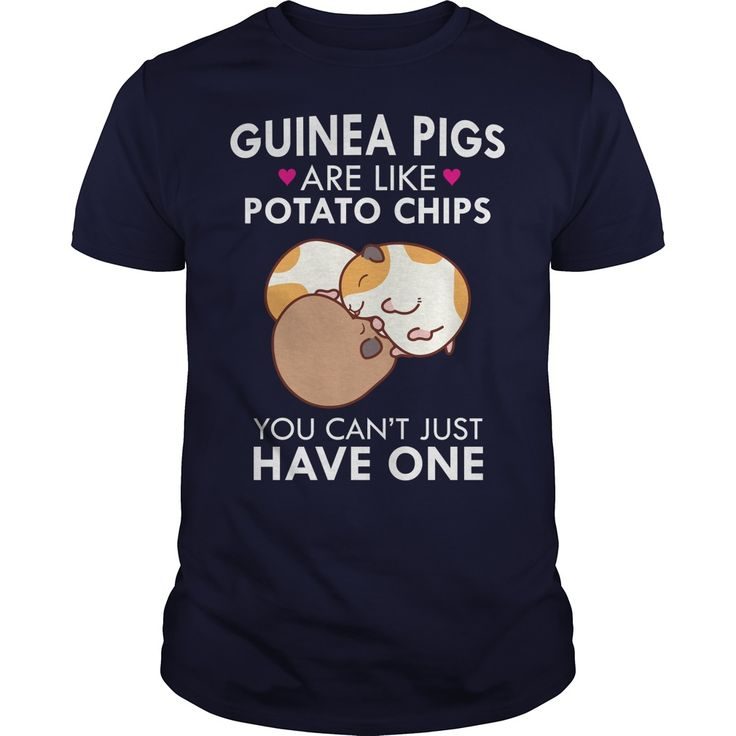 Guinea Pigs Are Like Potato Chips Funny Quote Cute T-Shirt