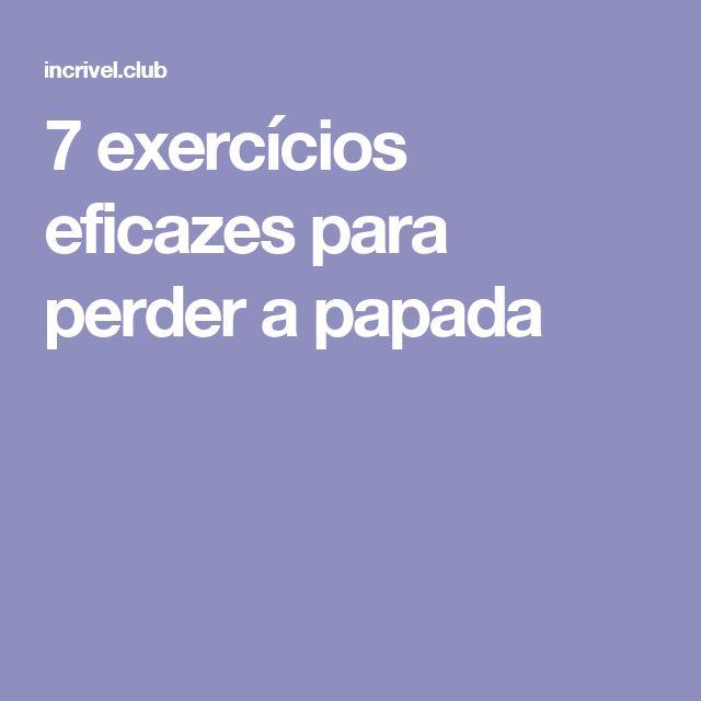 7exercícios eficazes para perder apapada