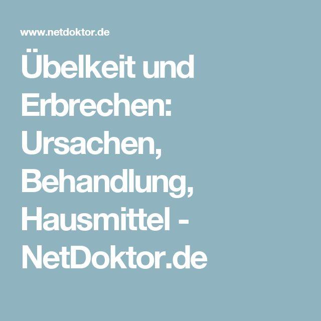Übelkeit und Erbrechen: Ursachen, Behandlung, Hausmittel - NetDoktor.de