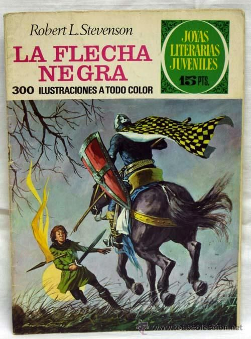 La flecha negra Robert L Stevenson nº 48 Tebeo Joyas Literarias Juveniles Ed Bruguera 1972