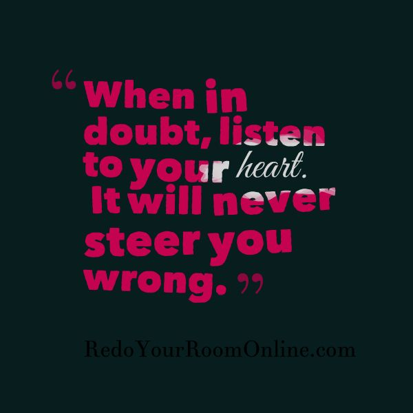 Listen To Your Heart Quotes: Best 25+ Life Decision Quotes Ideas On Pinterest