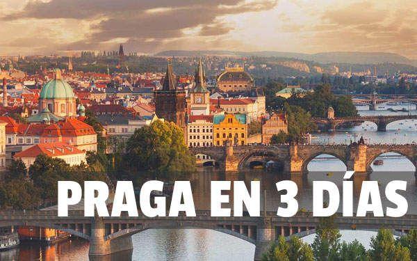 Praga En 3 Días Guía Completa De Praga Para Un Viaje De 3 Días Praga Viajes Londres