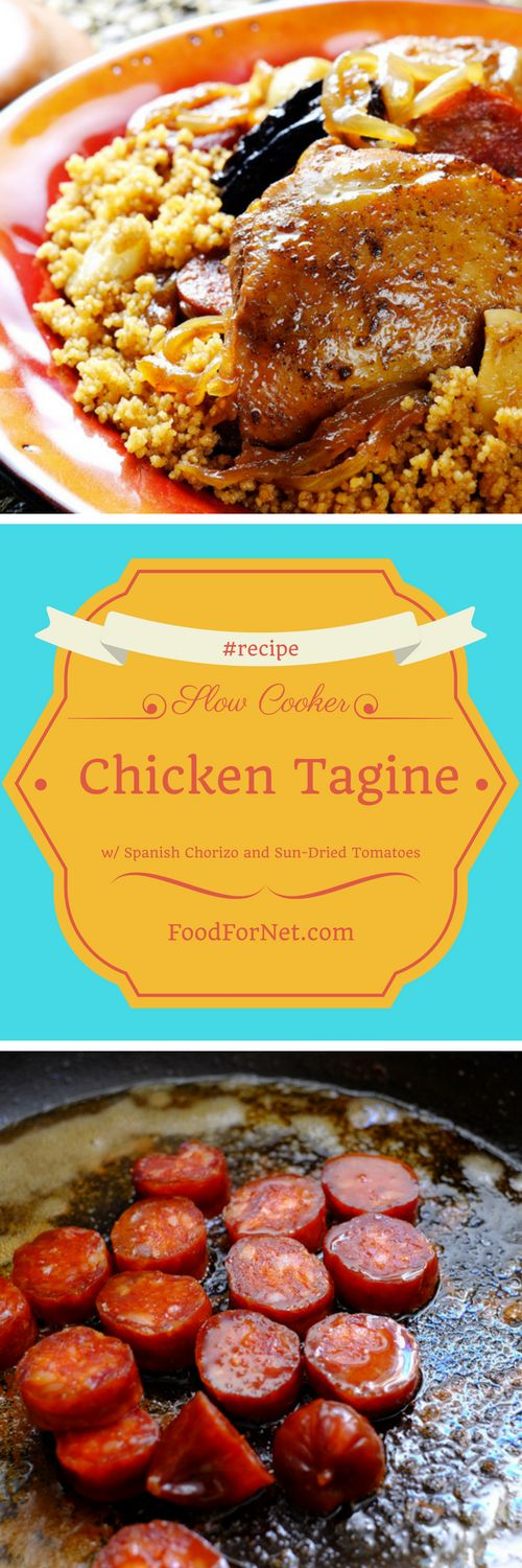 Slow Cooker Chicken Tagine with Spanish Chorizo and Sun-Dried Tomatoes Recipes