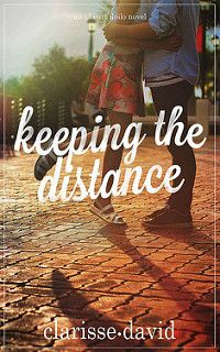 Cover Reveal: Keeping the Distance by Clarisse David