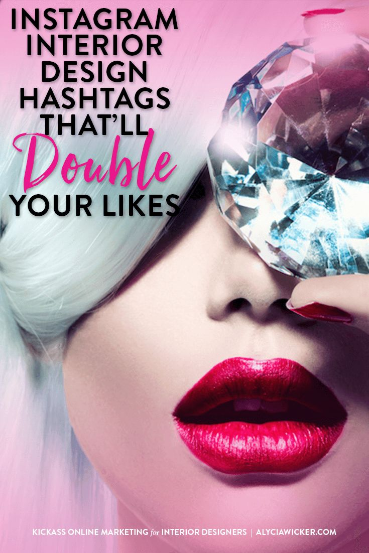 House design hashtags - Instagram Interior Design Hashtags That Ll Double Your Likes