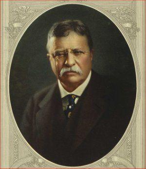 Theodore Roosevelt<BR>