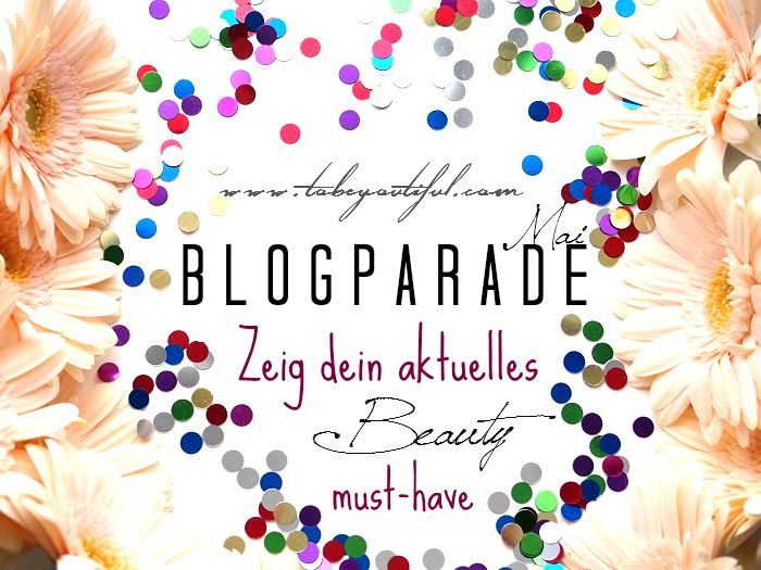 Blogparade tobeyoutiful mai