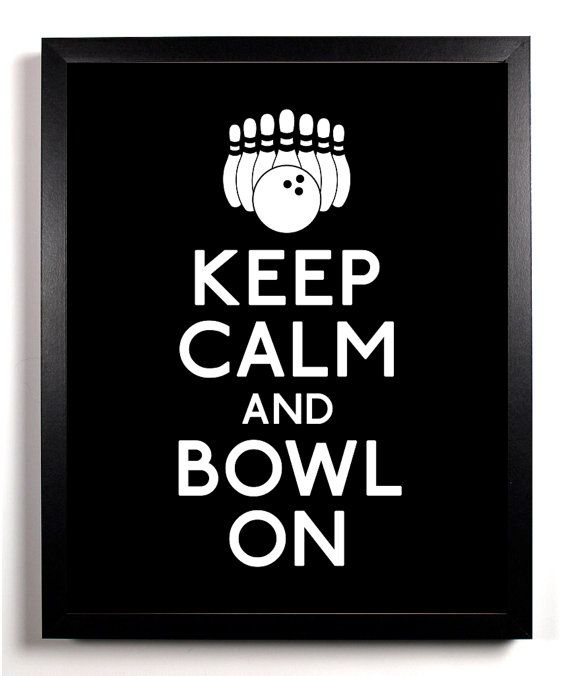 Keep Calm And Bowl On Bowling Ball and Pins by KeepCalmAndStayGold, $8.99