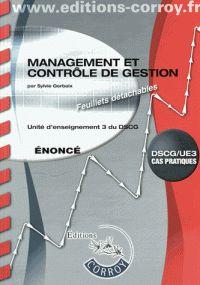 Sylvie Gerbaix - Management et contrôle de gestion UE 3 du DSCG - Enoncé. - Agrandir l'image