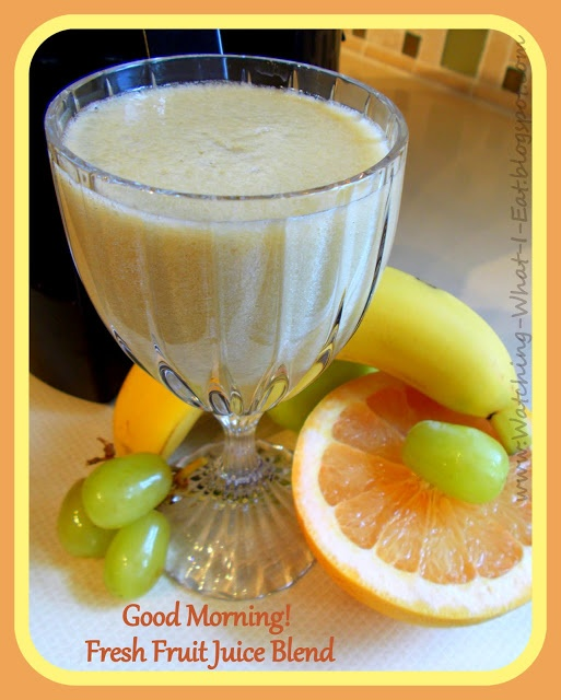 good morning! ~ fresh fruit juice from the juicer ~ what a great way to start your day!