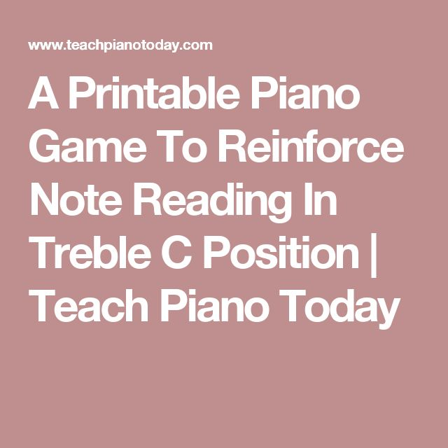 A Printable Piano Game To Reinforce Note Reading In Treble C Position | Teach Piano Today