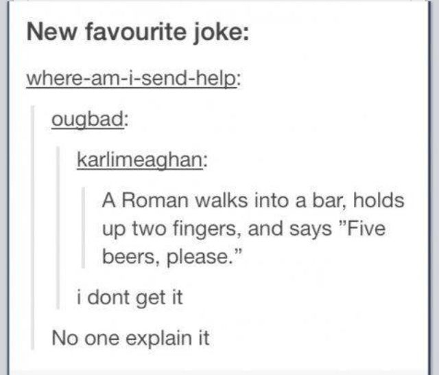 Don't explain on the comments                                       I'm really sorry, but V is the Roman numeral for five... ✌️