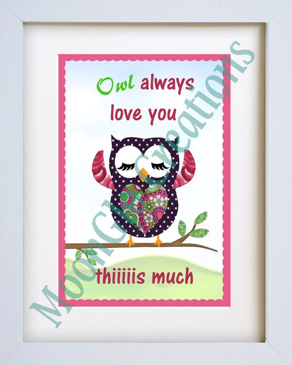 Owl always love you thiiiiis much, 8 x 10 Owl wall art. printable download.  ***Frame not incuded***  This is not a hard copy card, but an