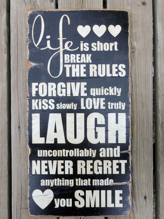 "...this is close to my ""rules of life"" ... especially the laughing"