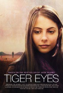 Tiger Eyes (book by Judy Blume): After Davey's father is killed in a hold-up, she and her mother and younger brother visit relatives in New Mexico. Here Davey is befriended by a young man who helps her find the strength to carry on and conquer her fears. (In theaters: June 7, 2013)
